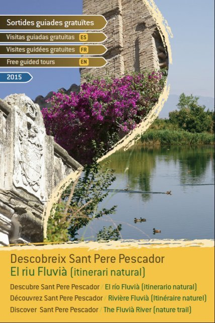 Free guided tours in Sant Pere Pescador